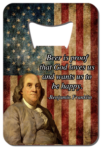 Ben Franklin Quote - Wallet Bottle Opener