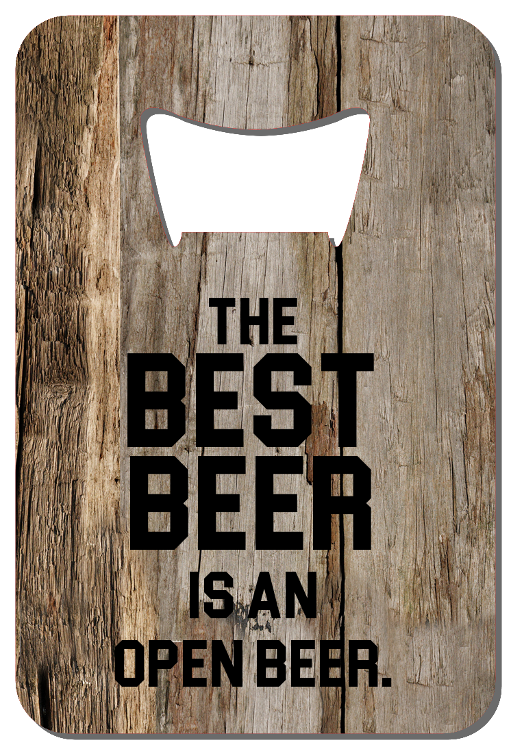 Best Beer Quote - Wallet Bottle Opener
