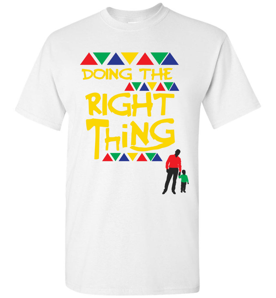 Doing The Right Thing Tee