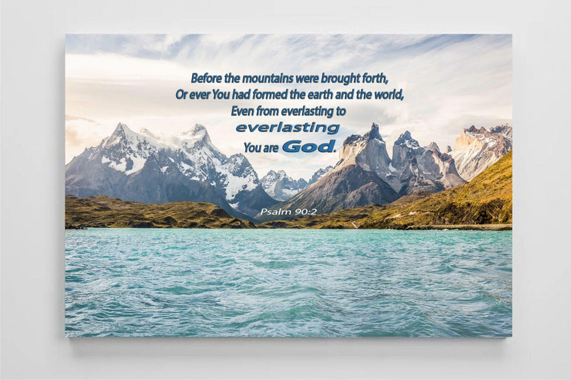 "Psalm 90:2 ""From everlasting to everlasting, You are God"" Canvas Print 30"" x 17"""