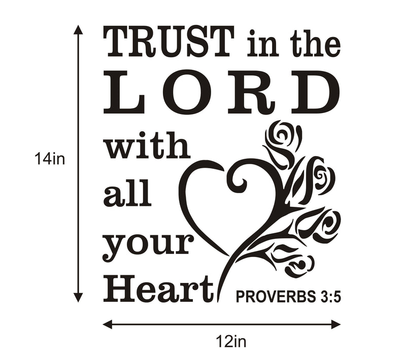 Trust in the Lord with all your heart, Proverbs 3:5 wall decal