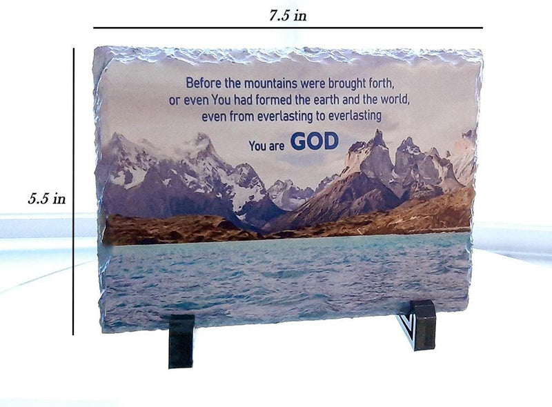 Psalm 90: 2 - From everlasting to everlasting you are GOD. Rock slate