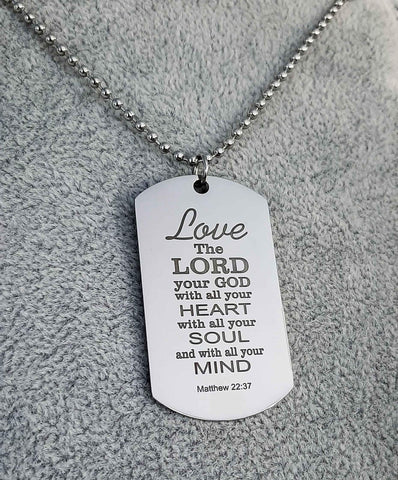 Matthew  22:37 Love the Lord your God pendant necklace