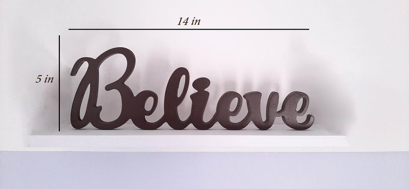 Believe Wooden Word Freestanding and Wall Mountable