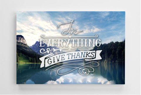 "In Everything Give Thanks poster 23"" x 17"" Canvas"