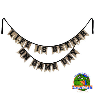 Life is Better on Game Day Burlap Pennant