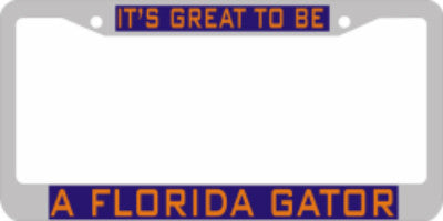 It's Great to be a Florida Gator Plate Frame