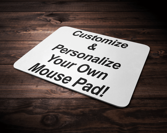 Personalize Your Own Custom Mouse Pad