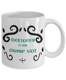 Dexterity Dump Stat Dungeons and Dragons 11oz or 15oz Coffee Mug