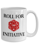 Roll for Initiative Dungeons and Dragons 11oz  / 15oz Coffee Mug