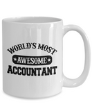 Worlds Most Awesome Accountant Coffee Mug