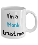 I'm a Monk Trust Me Dungeons and Dragons 11oz or 15oz Coffee Mug