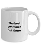Swimming Mug - The Best Swimmer Out There - Unique Swimming Gift for Friend, Men, Women, Kids