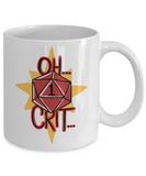 Oh Crit Nat 1 Dungeons and Dragons 11oz  / 15oz Coffee Mug