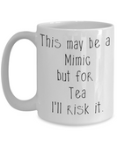 Risk a Mimic for Tea Dungeons and Dragons 11oz  / 15oz Coffee Mug