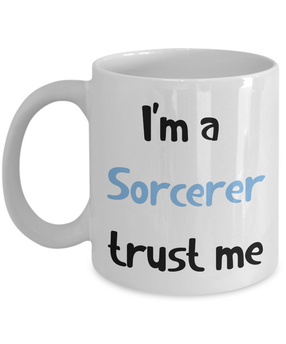 I'm a Sorcerer Trust Me Dungeons and Dragons 11oz or 15oz Coffee Mug