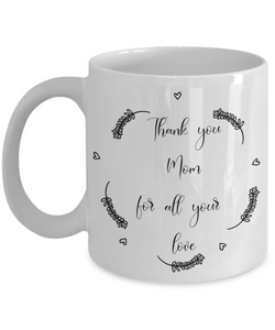 thank you mom coffee mug