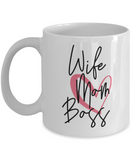 Wife Mom Boss Coffee Mug 11oz / 15oz Gift for Mom Wife