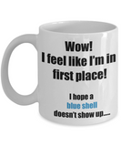 Mario Cart First Place Blue shell coming up coffee mug