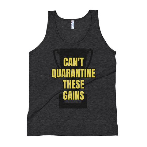 Can't Quarantine These Gains Workout Tank Top