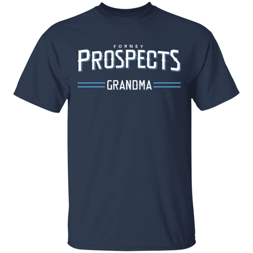 Forney Prospects Grandma Special T-Shirt