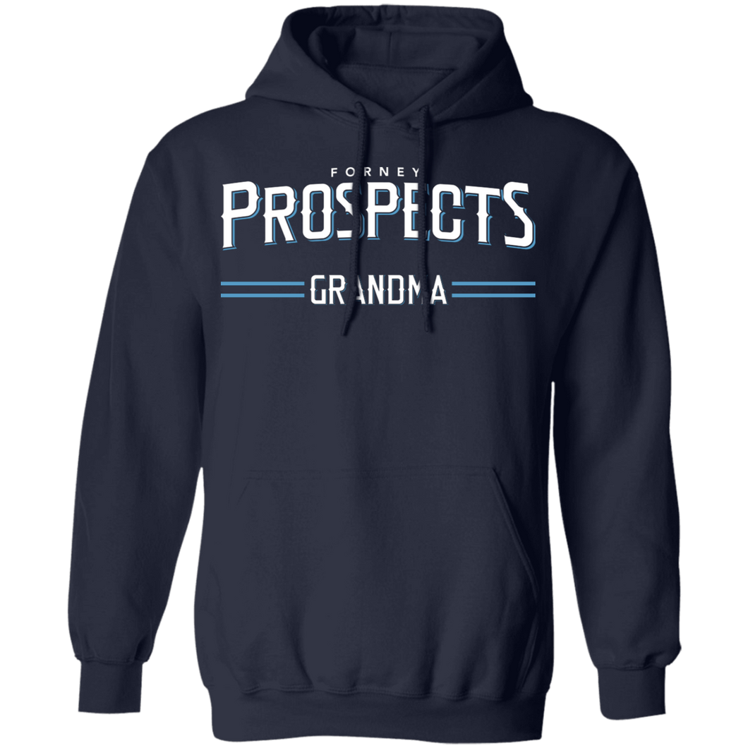 Forney Prospects Grandma Special Pullover Hoodie 8 oz.