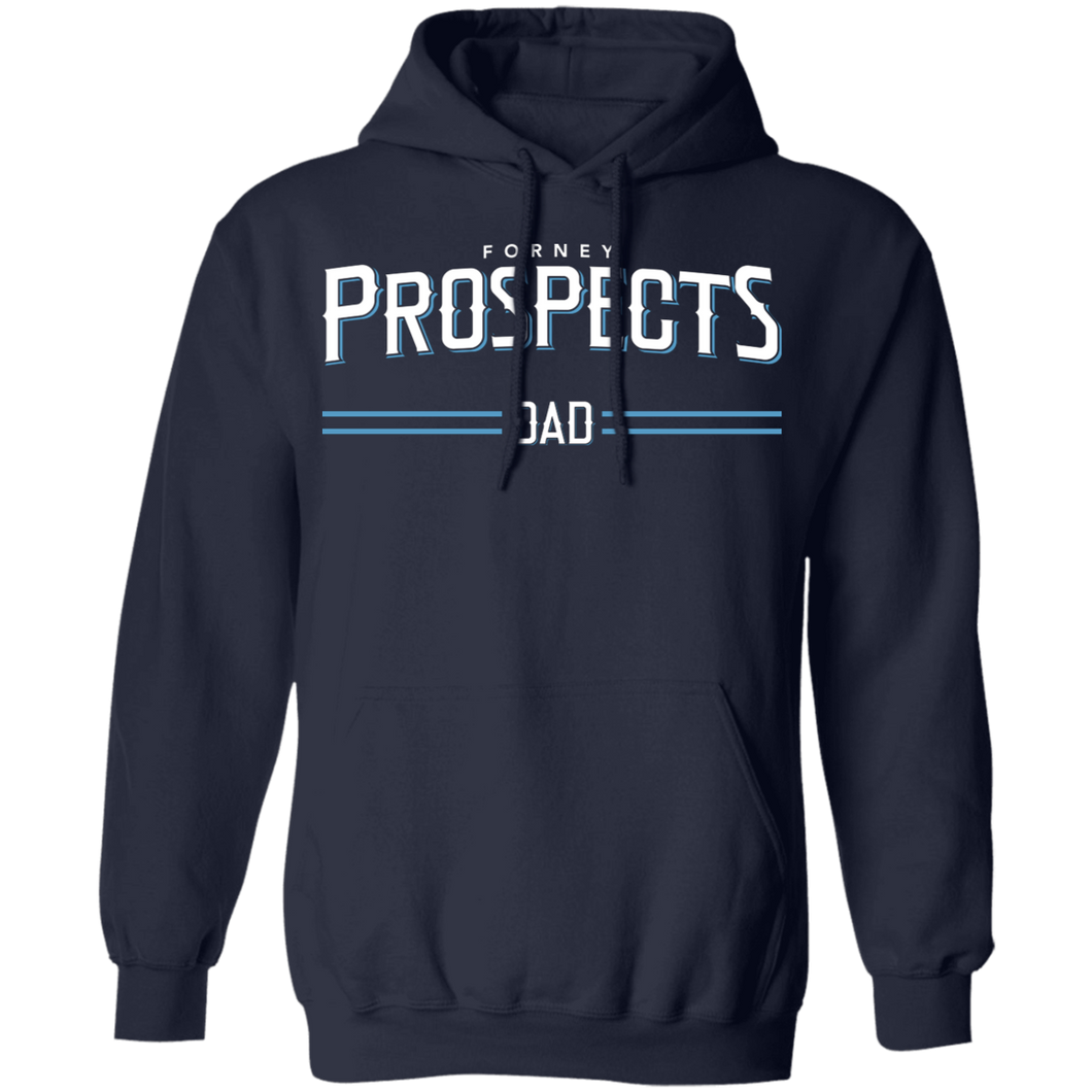 Forney Prospects Dad Special Pullover Hoodie 8 oz.