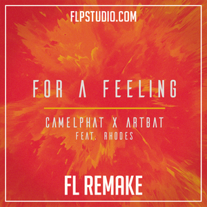 Camelphat & Artbat ft Rhodes - for a feeling Fl Studio Remake (Techno Template)