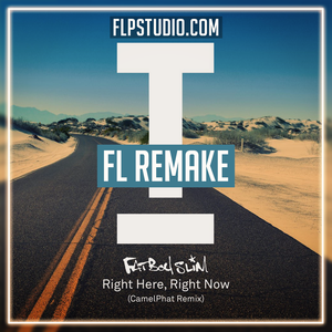 Fatboy Slim - Right here, right now - Camelphat Remix Fl Studio Remake (Tech House Template)