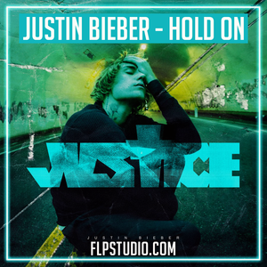Justin Bieber - Hold on Fl Studio Template (Pop)