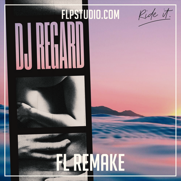 Regard - Ride it Fl Studio Remake (Dance Template)