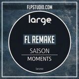 Saison - Moments Fl Studio Remake (Deep House Template)