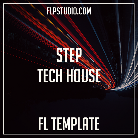 Tech House Fl Studio Template - Step (Clonee, Unkwnown7, Fisher Style)
