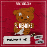 Topic ft A7S - Breaking me Fl Studio Remake (Dance Template)