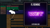 Wax Motif - Wet Fl Studio Remake (Bass House Template)