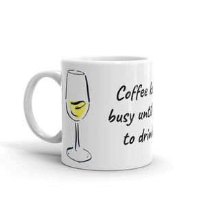 Coffee Keeps Me Busy - Mug