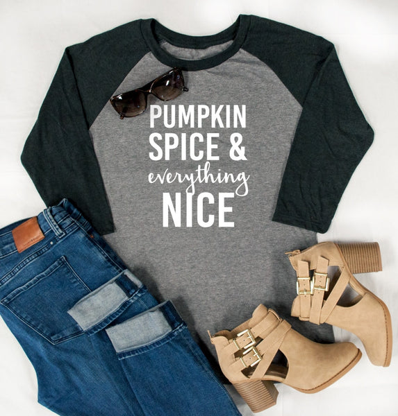 Pumpkin Spice & Everything Nice Raglan Tee