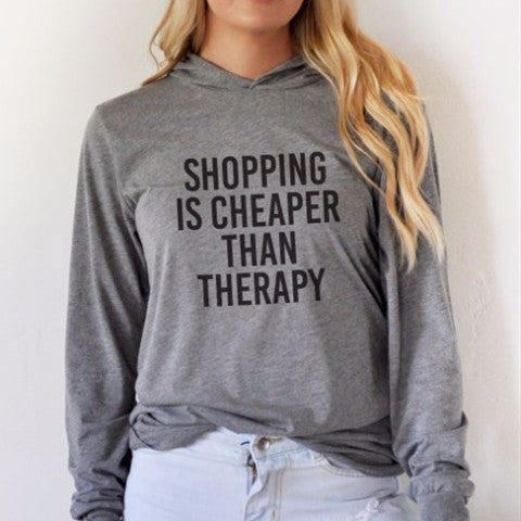Shopping is cheaper than therapy Graphic Hoodie