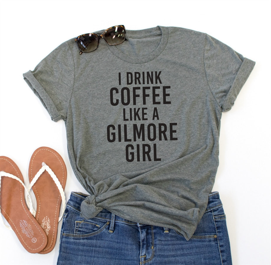 I Drink Cofee Like a Gilmore Girl Crew Neck Tee - Tickled Teal LLC
