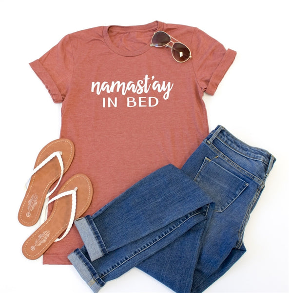 Namast'ay In Bed Crew Neck Tee - Tickled Teal LLC