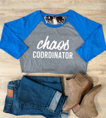 Chaos Coordinator Raglan Tee - Tickled Teal LLC