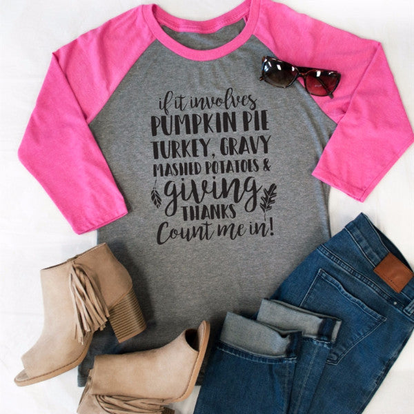 Count me In! Thanksgiving Raglan Tee