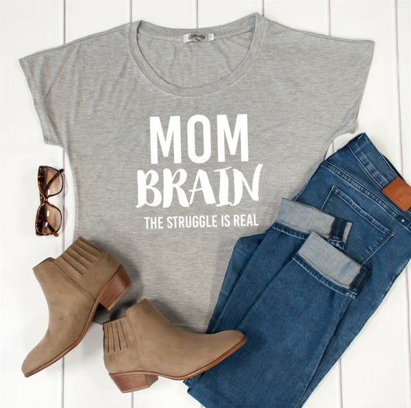 Mom Brain Dolman Tshirt