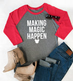 Making Magic Happen Raglan Tee - Tickled Teal LLC