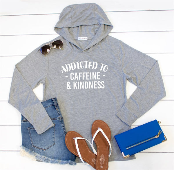 Addicted to Caffeine & Kindness Graphic Hoodie - Tickled Teal LLC