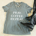 Pray Coffee Repeat Tshirt - Tickled Teal LLC