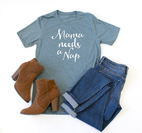 Mama Needs a Nap Crew Neck Tee