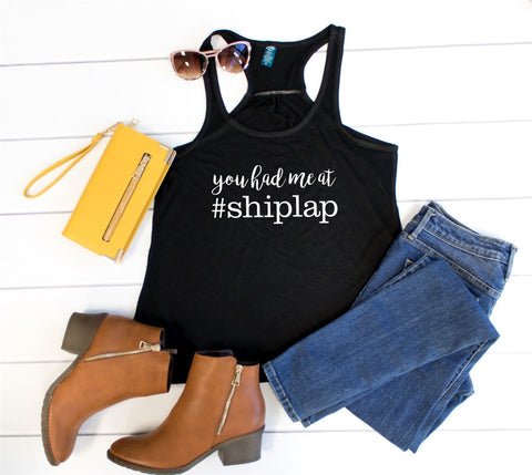 You Had Me at #Shiplap Tank - Tickled Teal LLC
