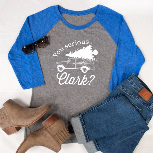 Are You Serious Clark? Raglan Tee - Tickled Teal LLC