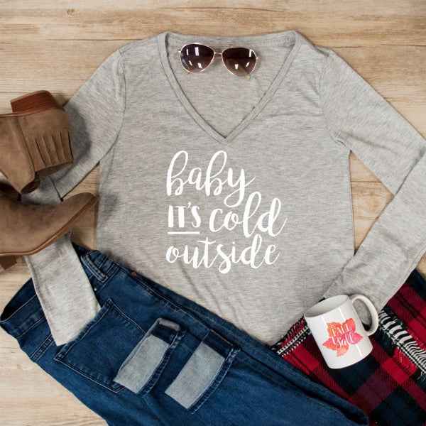 Baby It's Cold Outside Long Sleeve